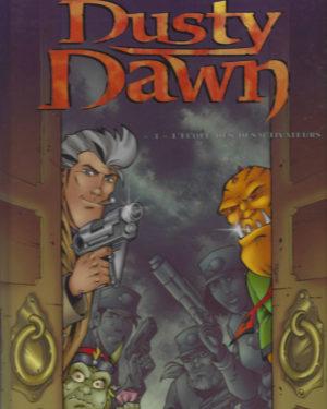 Dusty Dawn, tome 3: L'école des désactivateurs