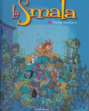 La Smala, tome 7: Tapage nocturne