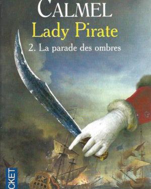 Lady Pirate 2: La parade des ombres