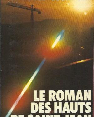 Le roman des hauts de saint-jean