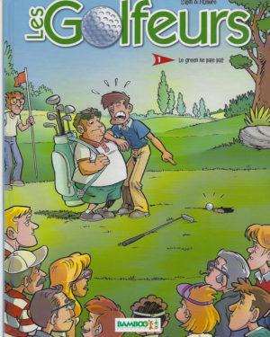 Les golfeurs, tome 1: Le green ne paie pas
