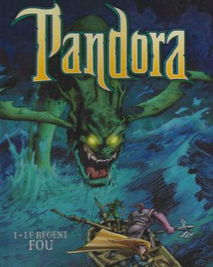 Pandora, tome 1: Le régent fou