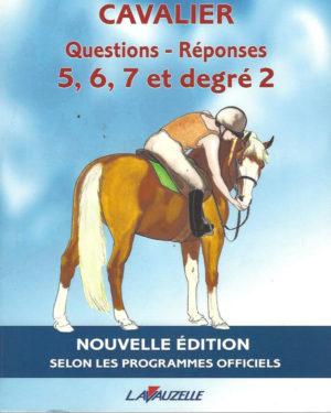Cavalier: Questions -Réponses 5,6,7  et degré 2