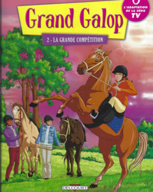 Grand Galop, tome 3 : Silence, on chuchote !