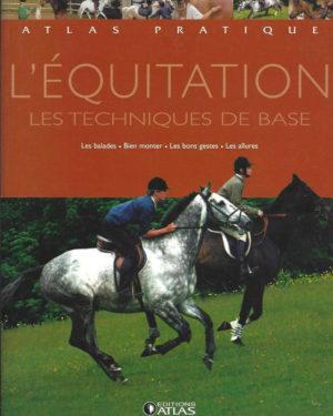 L'équitation les techniques de base