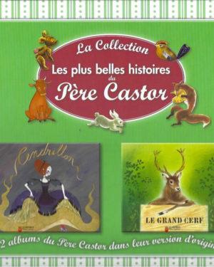 La Collection: Les plus belles histoires du Père Castor, tome 20 : La lettre que le chat et le chien écrivirent à leurs amies les petites filles / Tirbouchonet à la rougeole