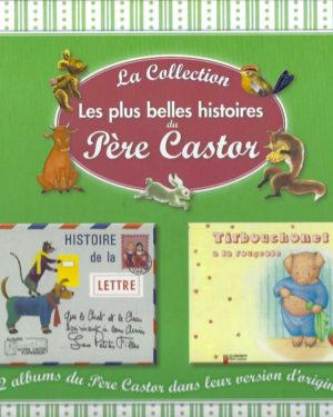 La Collection: Les plus belles histoires du Père Castor, tome 11: Neigeblanche et Roserouge / La plume du caneton