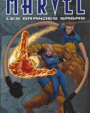 Marvel, les grandes sagas, tome 10: Fantastic Four