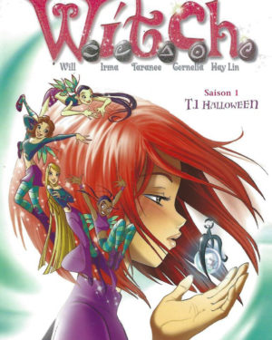 Witch, Saison 1, tome 1 : Halloween