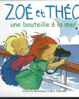Zoé et Théo, une bouteille à la mer