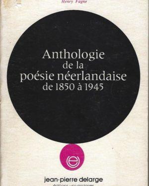 Anthologie de la poésie néerlandaise de 1850 à 1945